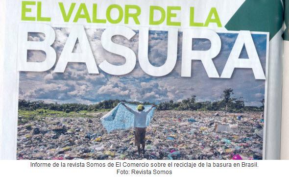 El valor de la basura, informe revista somos El Comercio