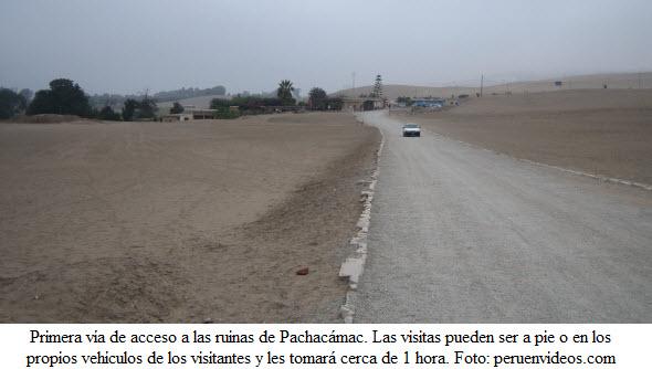 Trocha principal para iniciar el recorrido por las ruinas de Pachacámac.