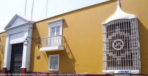 casa de la emancipacion en Trujillo