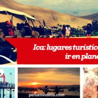 Turismo en Ica en paquetes turísticos Full Day baratos