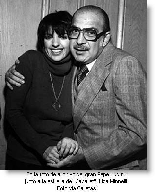 pepe-ludmir-con-Liza-Minnelli