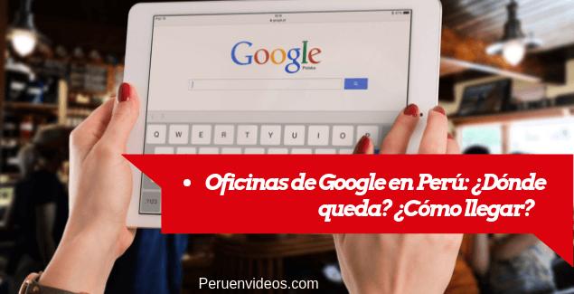 Google Peru Oficinas