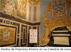 restos de Francisco Pizarro en la Catedral de Lima