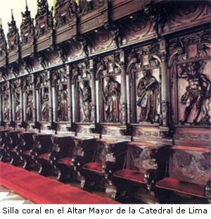 Silla coral en Altar Mayor de la Catedral de Lima