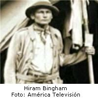 Hiram Bingham descubridor de Machu Picchu