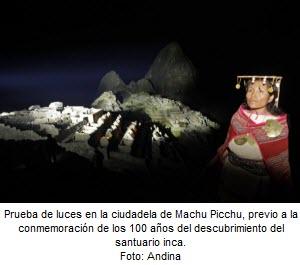 Prueba de luces de Machu Picchu