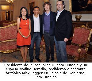 Mick Jagger y la pareja presidencial Ollanta Humala y Nadine Heredia - noticias