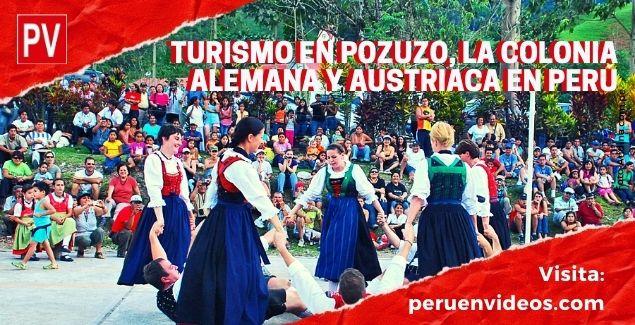 Colonia Alemana y Austriaca en Perú: Turismo en Pozuzo