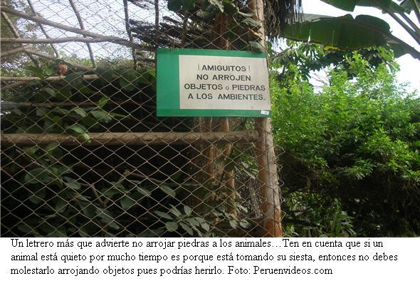 Poner atención a los letreros de precaución con los animales en el Parque de las Leyendas