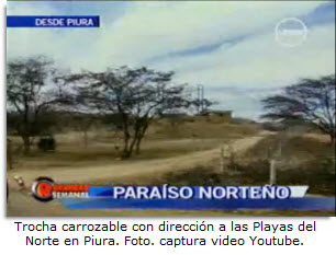 Imagen del video Paraíso Norteño en Youtube - Trocha carrozable a las playas del norte en Piura