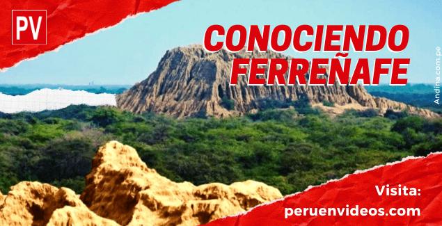 Ferreñafe, la Tierra de la Doble Fe en Lambayeque