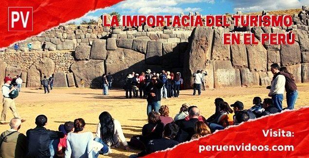 Importancia del turismo en el Perú: Económico y Social