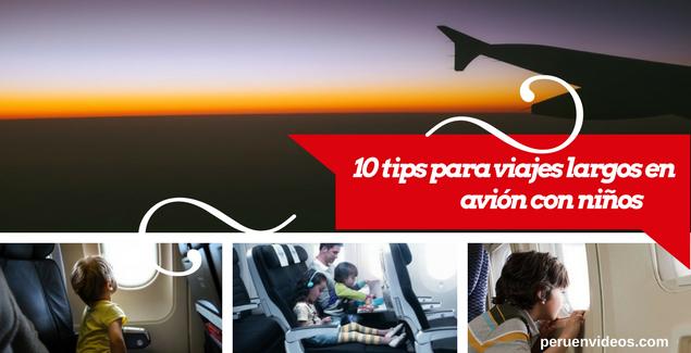 Tips para viajes largos en avión y con niños