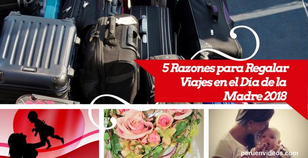 Regalar paquetes de viajes por el Día de la Madre
