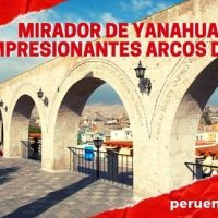 Mirador de Yanahuara en Arequipa y las frases en sus impresionantes arcos de sillar