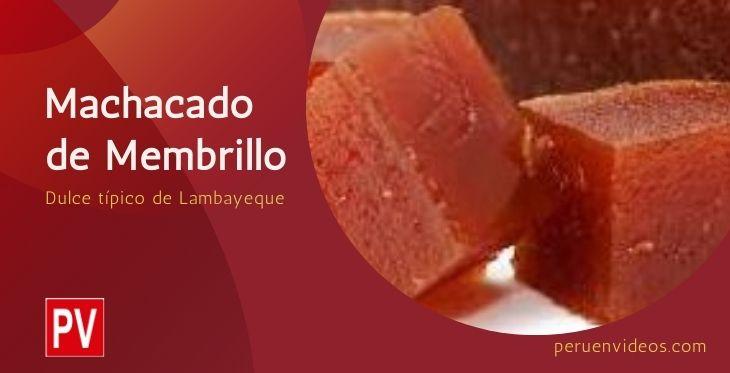 Machacado de membrillo, dulce de Lambayeque en Perú