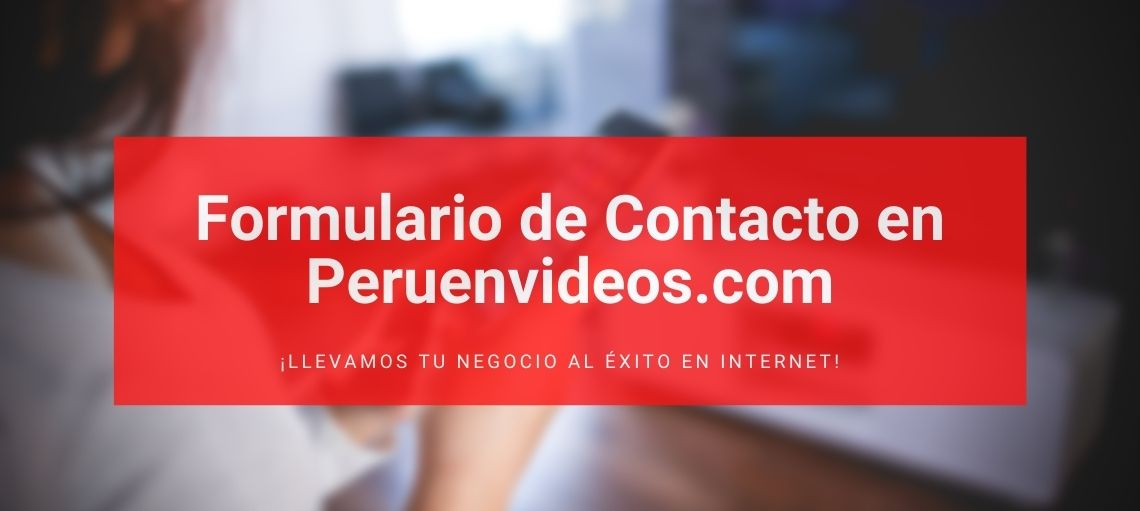 Contacto en Perú en Vídeos