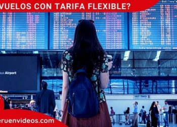 que son los vuelos con tarifa flexible