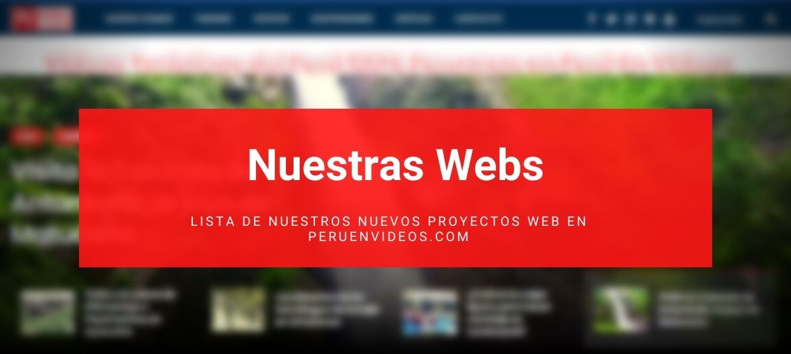 Nuestras webs en Perú en Vídeos