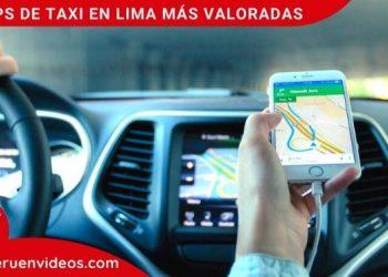 Apps de Taxi en Lima más valoradas